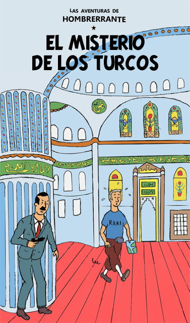 hombrerrante y el misterio de los turcos